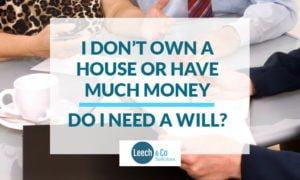 Do I need a Will